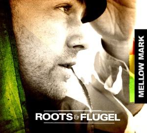 MellowMark_Roots-und-Fluegel_Cover